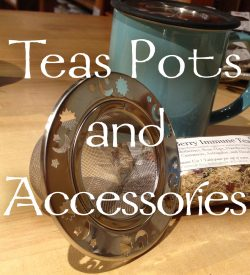 Tea Pots and Tea Accessories